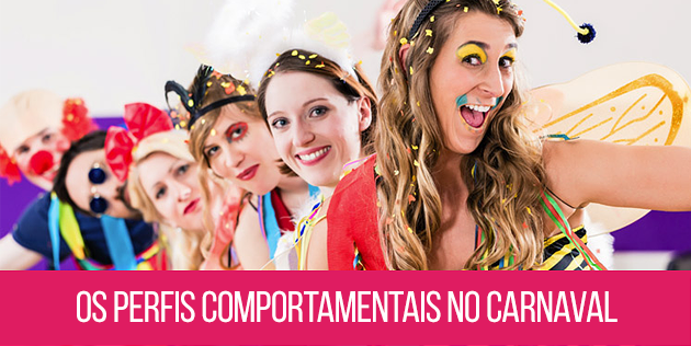 perfis comportamentais no carnaval