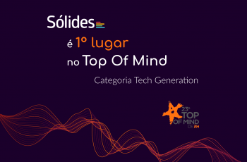 Sólides é 1º lugar na categoria Tech Generation do Top of Mind de RH edição 2020